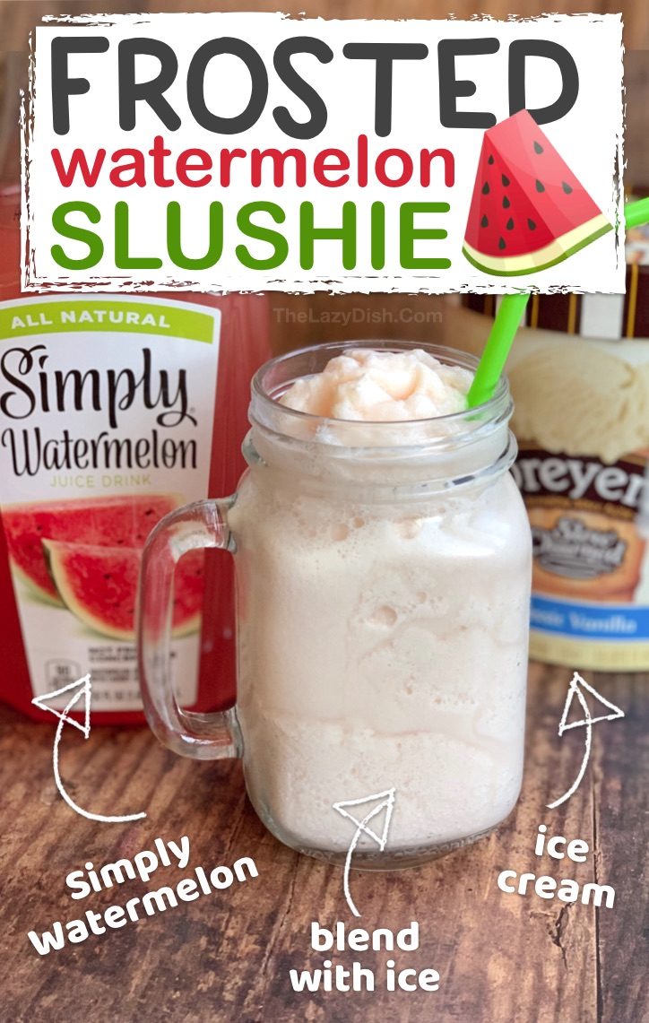 Easy Slushie Recipe: Just 3 ingredients! Frosted Watermelon Slushy made with ice cream, Simply Watermelon and ice. Super quick and easy blender slushy even kids can make. #thelazydish #frostedlemonade #slushie #smoothie