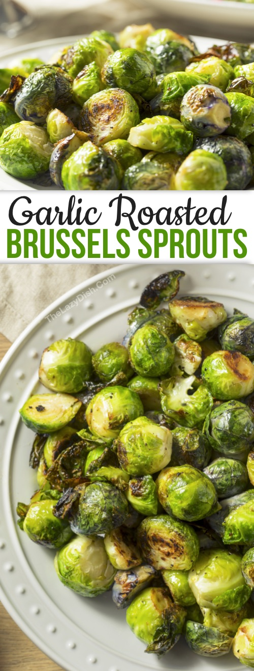 Healthy Veggie Side Dish Recipe: The BEST Oven Roasted Brussels Sprouts With Garlic -- How to roast brussels sprouts to crispy goodness! This easy and healthy side dish is a family favorite. You just need a handful of simple ingredients to make crispy roasted brussels sprouts: olive oil, garlic, salt and pepper. Sprinkle with parmesan if you'd like! Delish.