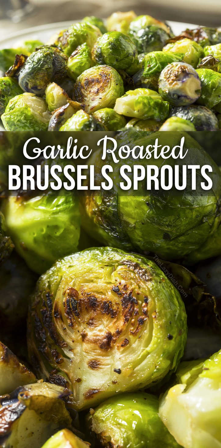 Healthy Veggie Side Dish Recipe: The BEST Crispy Oven Roasted Brussels Sprouts With Garlic -- How to roast brussels sprouts to crispy goodness! This easy and healthy side dish is a family favorite. Great for Thanksgiving! You just need a handful of simple ingredients to make crispy roasted brussels sprouts.