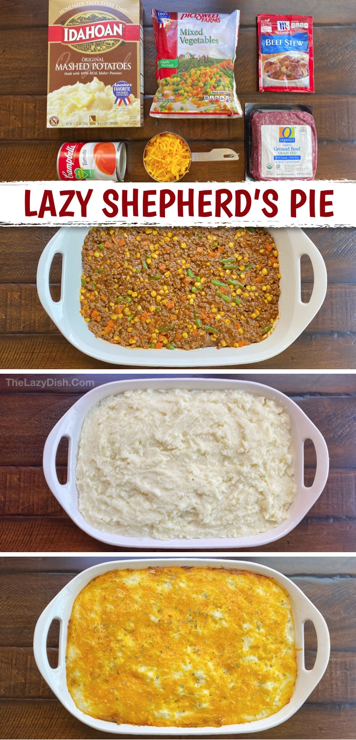 Quick and easy family dinner recipe! The BEST Lazy Shepherd's Pie (made with ground beef). This kid friendly meal is perfect for busy moms and dads. Even your picky eaters will devour it! It's made with cheap and simple ingredients and is a family favorite for busy weeknights. Some serious comfort food, but with healthy veggies! If you're looking for ground beef recipes for dinner, this one is a keeper. #thelazydish #easydinner