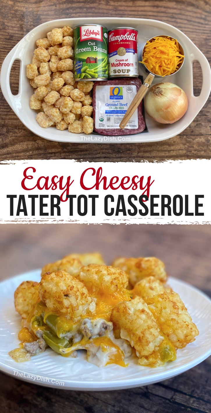 Quick and Easy Tater Tot Casserole Made with cheap and simple ingredients including ground beef, cream of mushroom soup and green beans. Some serious comfort food! Your family including the kids will love this main dish. It's perfect for busy weeknight meals. Budget friendly, too! #groundbeef #easydinners #tatertots #thelazydish